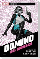 Marvel - Heldinnen - Domino auf Abwegen