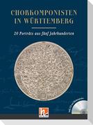 Chorkomponisten in Württemberg