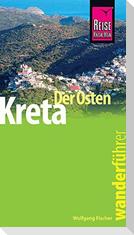 Kreta - der Osten. Wanderführer