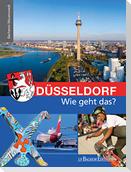 Düsseldorf - Wie geht das?