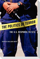 The Politics of Terror: The U.S. Response to 9/11
