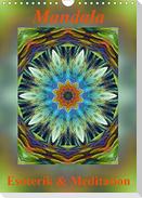 Mandala - Esoterik & Meditation (Wandkalender 2021 DIN A4 hoch)