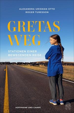 Turesson, Roger / Alexandra Urisman Otto. Gretas Weg - Stationen einer bewegenden Reise. Hoffmann und Campe Verlag, 2021.