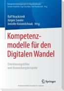 Kompetenzmodelle für den Digitalen Wandel