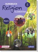 Kursbuch Religion Elementar 8. Schülerband. Bayern