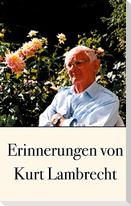 Erinnerungen von Kurt Lambrecht