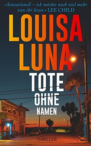 Luna, Louisa. Tote ohne Namen - Thriller. Suhrkamp