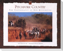 Pitchfork Country (Limited Edition): The Photography of Bob Moorhouse