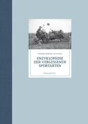 Enzyklopädie der vergessenen Sportarten