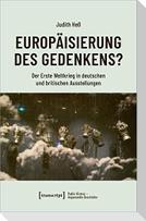 Europäisierung des Gedenkens?