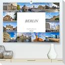 Berlin Stadtspaziergang (Premium, hochwertiger DIN A2 Wandkalender 2022, Kunstdruck in Hochglanz)