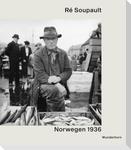 Ré Soupault - Norwegen 1936