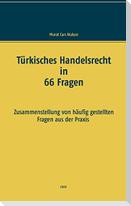 Türkisches Handelsrecht in 66 Fragen