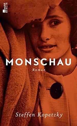 Kopetzky, Steffen. Monschau. Rowohlt Berlin, 2021.