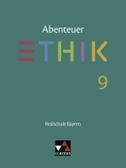 Abenteuer Ethik 9 Lehrbuch Realschule Bayern