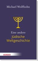 Jüdische Weltgeschichte - kurz und anders
