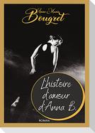 L'histoire d'amour d'Anna B.