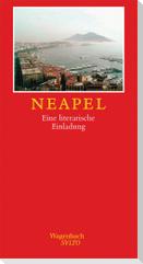 Neapel. Eine literarische Einladung