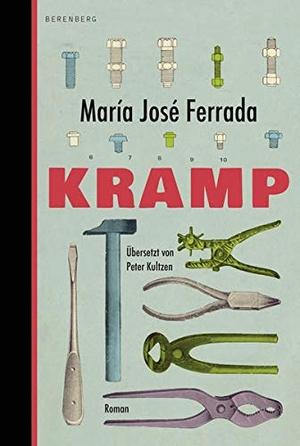 Ferrada, María José. Kramp. Berenberg Verlag, 2021.