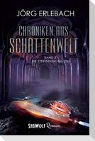 Chroniken aus Schattenwelt: Band 3
