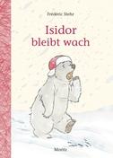 Isidor bleibt wach