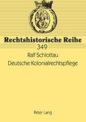 Deutsche Kolonialrechtspflege