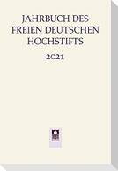 Jahrbuch Freies deutsches Hochstift 2021