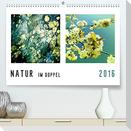 NATUR im Doppel 2022 (Premium, hochwertiger DIN A2 Wandkalender 2022, Kunstdruck in Hochglanz)