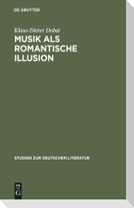 Musik als romantische Illusion