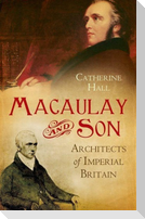 Macaulay and Son: Architects of Imperial Britain