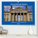 Hauptstadt Berlin (Premium, hochwertiger DIN A2 Wandkalender 2022, Kunstdruck in Hochglanz)