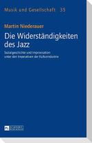 Die Widerständigkeiten des Jazz
