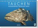 Tauchen: Wunderbares tiefblaues Meer (Tischkalender 2022 DIN A5 quer)