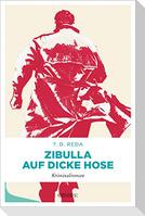 Zibulla - Auf dicke Hose