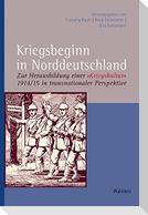 Kriegsbeginn in Norddeutschland