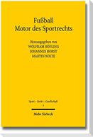 Fußball - Motor des Sportrechts
