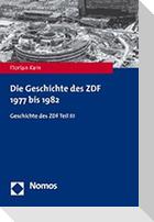 Die Geschichte des ZDF 1977 bis 1982