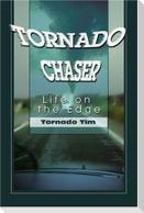 Tornado Chaser: Life on the Edge