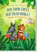 3-5-8 Minutengeschichten. Der Tapir tapst, der Tiger brüllt