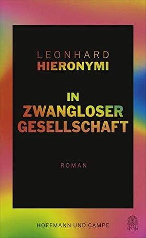 Leonhard Hieronymi. In zwangloser Gesellschaft - R