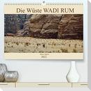 Die Wüste Wadi Rum (Premium, hochwertiger DIN A2 Wandkalender 2022, Kunstdruck in Hochglanz)