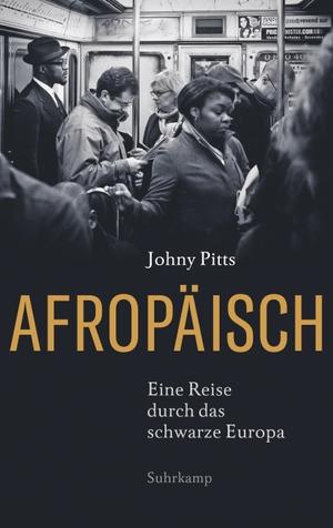 Johny Pitts / Helmut Dierlamm. Afropäisch - Eine