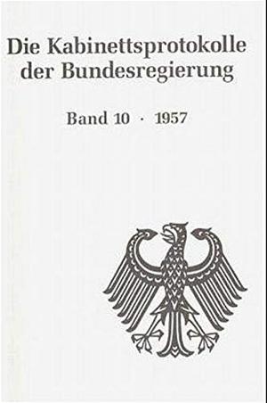 Ulrich Enders / Josef Henke. Die Kabinettsprotokolle der Bundesregierung / 1957. De Gruyter Oldenbourg, 2000.