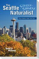 The Seattle Street Smart Naturalist