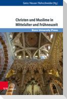 Christen und Muslime in Mittelalter und Frühneuzeit