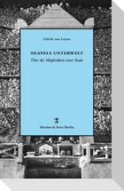 Neapels Unterwelt