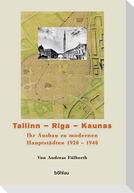 Tallinn - Riga - Kaunas