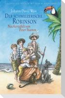 Der schweizerische Robinson. Nacherzählt von Peter Stamm