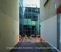 BASEL - Unspektakuläre Ansichten