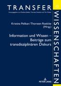Information und Wissen - Beiträge zum transdisziplinären Diskurs